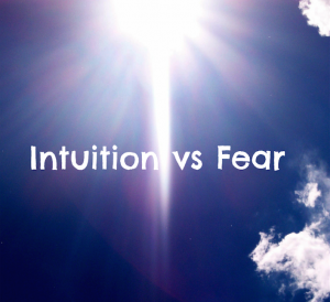 fear vs intuition